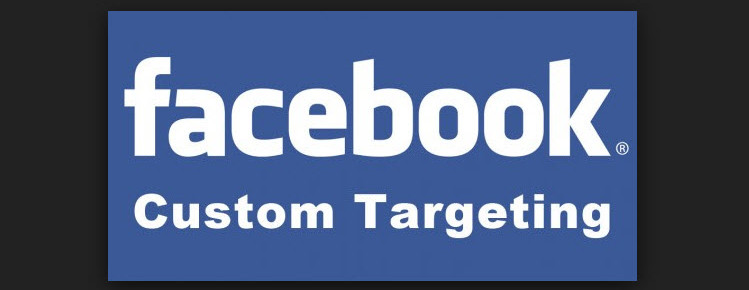 Facebook Custom Targeting